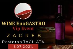 AUTENTIČAN i POSEBAN – Wine EnoGASTRO Vip Event i u Zagrebu